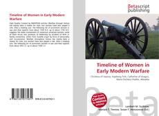 Bookcover of Timeline of Women in Early Modern Warfare