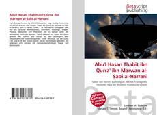 Bookcover of Abu'l Hasan Thabit ibn Qurra' ibn Marwan al-Sabi al-Harrani