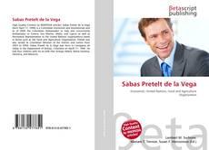 Bookcover of Sabas Pretelt de la Vega