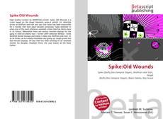 Buchcover von Spike:Old Wounds