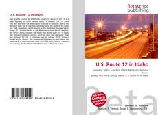 Bookcover of U.S. Route 12 in Idaho