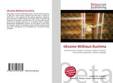 Bookcover of Ukraine Without Kuchma