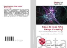 Capa do livro de Signal to Noise Ratio (Image Processing)