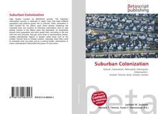 Suburban Colonization的封面