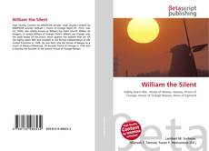 Bookcover of William the Silent