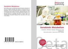 Bookcover of Xenobiotic Metabolism