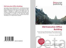 Bookcover of Old Executive Office Building