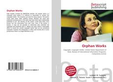 Bookcover of Orphan Works
