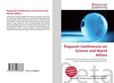 Bookcover of Pugwash Conferences on Science and World Affairs