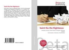 Bookcover of Saint Ilia the Righteous