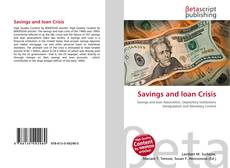 Bookcover of Savings and loan Crisis