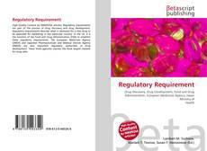 Bookcover of Regulatory Requirement