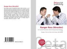 Bookcover of Ranger Ross (Wrestler)