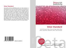 Bookcover of Silver Standard