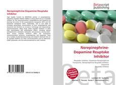 Bookcover of Norepinephrine-Dopamine Reuptake Inhibitor