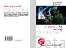 Обложка Shielded Metal Arc Welding
