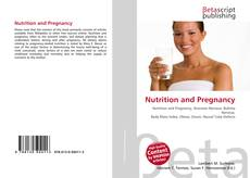 Bookcover of Nutrition and Pregnancy