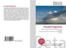 Bookcover of Situated Cognition