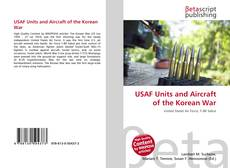 Bookcover of USAF Units and Aircraft of the Korean War