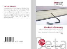 Bookcover of The End of Poverty