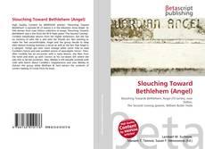 Capa do livro de Slouching Toward Bethlehem (Angel)