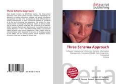 Bookcover of Three Schema Approach