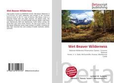 Bookcover of Wet Beaver Wilderness