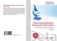Обложка Total Internal Reflection Fluorescence Microscope