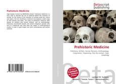 Borítókép a  Prehistoric Medicine - hoz