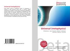 Bookcover of Universal (metaphysics)