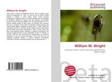 Bookcover of William M. Wright
