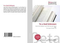 Capa do livro de To a God Unknown