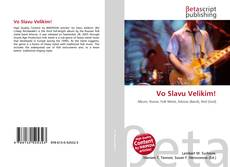 Bookcover of Vo Slavu Velikim!