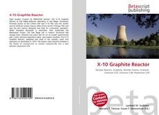 Bookcover of X-10 Graphite Reactor