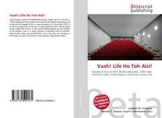Portada del libro de Vaah! Life Ho Toh Aisi!