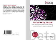 Bookcover of Vaccine Safety Datalink