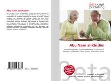 Bookcover of Abu Naim al-Khadim