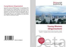 Capa do livro de Young Women (Organization)