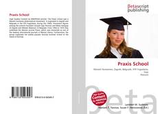 Bookcover of Praxis School