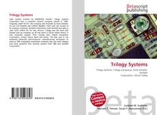 Couverture de Trilogy Systems