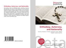 Bookcover of Orthodoxy, Autocracy, and Nationality