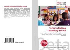 Buchcover von Tanjong Katong Secondary School