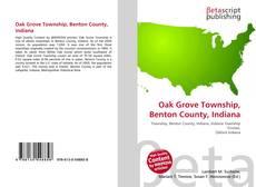 Обложка Oak Grove Township, Benton County, Indiana