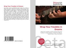 Portada del libro de Wrap Your Troubles in Dreams
