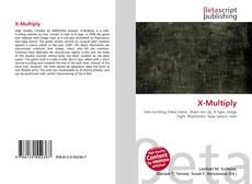 Bookcover of X-Multiply