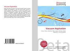 Bookcover of Vacuum Aspiration