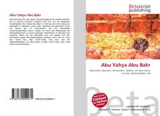 Bookcover of Abu Yahya Abu Bakr