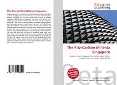 Bookcover of The Ritz-Carlton Millenia Singapore