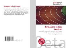 Bookcover of Singapore Indoor Stadium