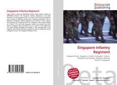 Bookcover of Singapore Infantry Regiment